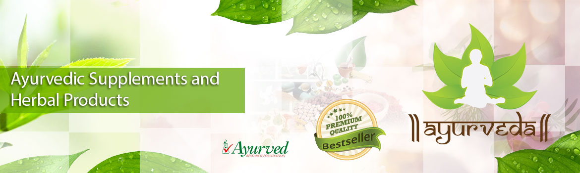 Ayurvedic Supplements and Herbal Products